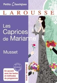 Alfred de Musset - Les Caprices de Marianne - Comédie.