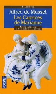 Alfred de Musset - Les caprices de Marianne.