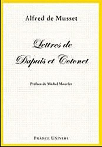 Alfred de Musset - Lettres de Dupuis et Cotonet.