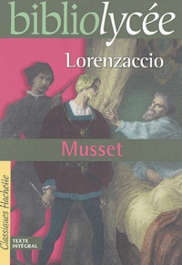 Téléchargements complets de livres Lorenzaccio 9782011689726 par Alfred de Musset (Litterature Francaise) CHM RTF MOBI