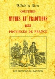 Alfred de Nore - Coutumes mythes et traditions des provinces de France.