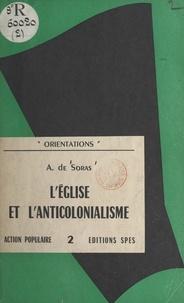 Alfred de Soras - L'Église et l'anticolonialisme.