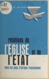 Alfred de Soras - Relations de l'église et de l'état dans les pays d'Afrique francophone - Vues prospectives.