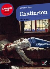 Alfred de Vigny - Chatterton (1835).