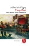 Alfred de Vigny - Cinq-Mars - Ou Une conjuration sous Louis XIII.
