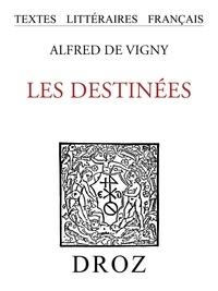 Alfred de Vigny - Les Destinées.