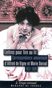 Lettres pour lire au lit - Correspondance amoureuse dAlfred de Vigny et marie Dorval (1831-1838).pdf