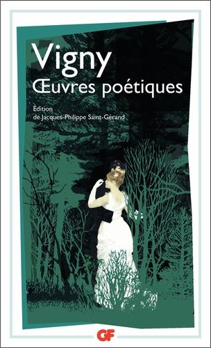 Oeuvres Poétiques. Poèmes antiques et modernes ; Les destinées ; Manuscrits d'autrefois et Fantaisies oubliées