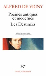 Alfred de Vigny - Poèmes antiques et modernes ; Les Destinées.