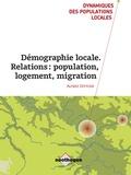 Alfred Dittgen - Démographie locale. Relations : population-logement-migration.
