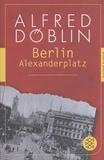 Alfred Döblin - Berlin Alexanderplatz.