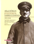 Alfred Döblin - Je vous écris de Sarreguemines.