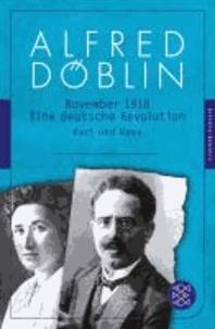 Alfred Döblin - November 1918. Erzählwerk in drei Teilen. Dritter Teil: Karl und Rosa - Eine deutsche Revolution.