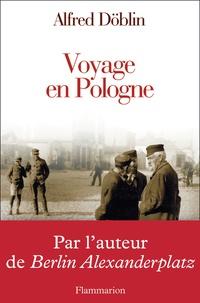 Alfred Döblin - Voyage en Pologne.