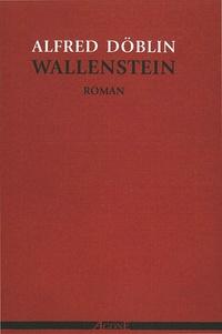 Alfred Döblin - Wallenstein.