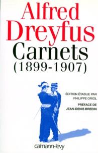 Alfred Dreyfus - Carnets - 1899-1907, après le procès de Rennes.
