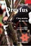 Alfred Dreyfus - Cinq années de ma vie.