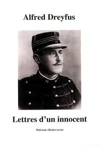 Alfred Dreyfus - Lettres d'un innocent.