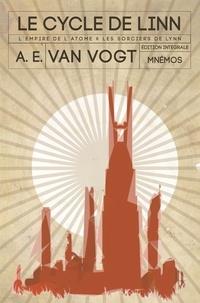 Alfred E. Van Vogt - Le cycle de Linn - L'empire de l'atome ; Le sorcier de Linn.