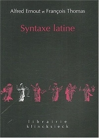 Alfred Ernout et François Thomas - Syntaxe latine.