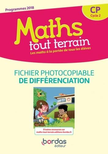 Maths tout terrain CP. Fichier de différenciation  Edition 2019