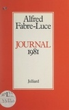 Alfred Fabre-Luce - Journal 1981.
