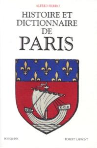 Alfred Fierro - Histoire et dictionnaire de Paris.