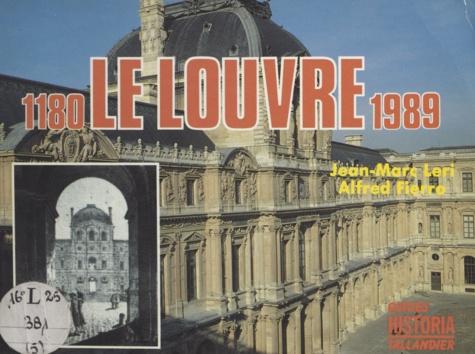 Le Louvre, 1180-1989. Du palais des rois au musée national