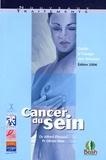 Alfred Fitoussi et Olivier Rixe - Cancer du sein - Guide à l'usage des femmes.