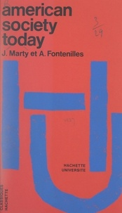 Alfred Fontenilles et Jean Marty - American society today, a critical approach.