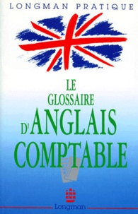 Alfred Fontenilles et Michel Lebas - LE GLOSSAIRE D'ANGLAIS COMPTABLE. - 2ème édition.
