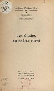 Alfred Foreau - Les études du prêtre rural.