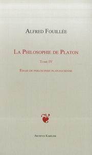 Deedr.fr La philosophie de Platon - Tome 4 : Essais de philosophie platonicienne Image