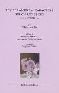 Alfred Fouillée - Tempérament et caractère selon les sexes - La femme.