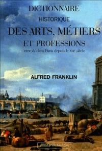 Openwetlab.it Dictionnaire historique des arts, métiers et professions exercés dans Paris depuis le treizième siècle Image