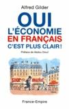 Alfred Gilder - Oui l'économie en français, c'est plus clair !.