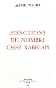 Alfred Glauser - Fonctions du nombre chez Rabelais.