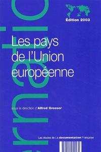 Alfred Grosser et Frédéric Charillon - Les pays de l'Union européenne.