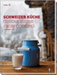 Alfred Haefeli - Schweizer Küche / Cuisine Suisse / Swiss Cooking.