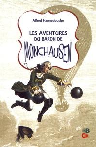 Alfred Hannedouche - Les aventures du baron de Münchausen.