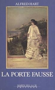 Alfred Hart - Agnès ou La porte fausse.