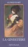 Alfred Hart - La ginestière - Roman.