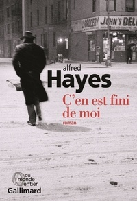 Alfred Hayes - C'en est fini de moi.