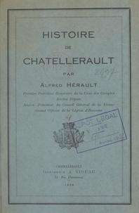 Alfred Hérault - Histoire de Chatellerault.