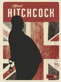 Noël Simsolo - Alfred Hitchcock - Tome 01 - L'Homme de Londres.