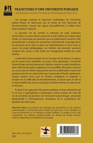 Trajectoire d'une université publique. Des pionniers racontent l'histoire de Gaston Berger de Saint-Louis
