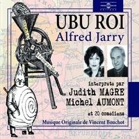 Alfred Jarry et Michel Aumont - Ubu Roi - Théâtre sonore.