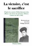 Alfred Jassaud et Philippe Jassaud - La victoire, c'est le sacrifice.
