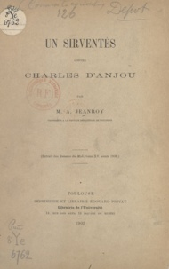Alfred Jeanroy - Un sirventés contre Charles d'Anjou - 1268.