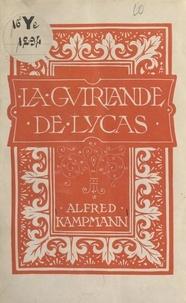 Alfred Kampmann et Louis Jou - La guirlande de Lycas.